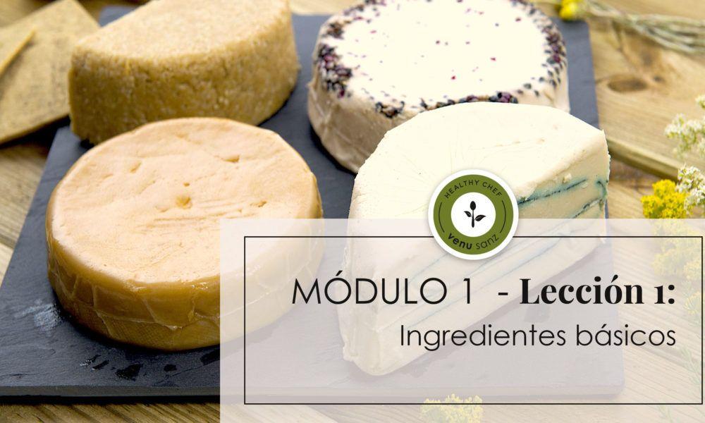 Módulo 1 - Ingredientes básicos